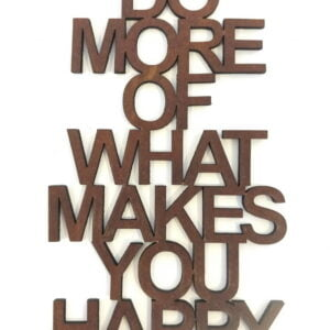 Do More of What Makes You Happy in leer