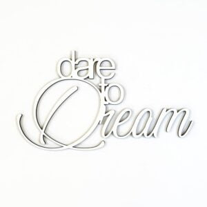 Quote Dare to dream