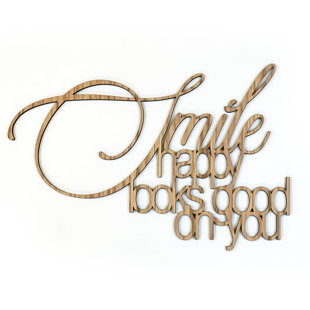 Quote Smile Happy Looks Good On You Creative Use Of Technology